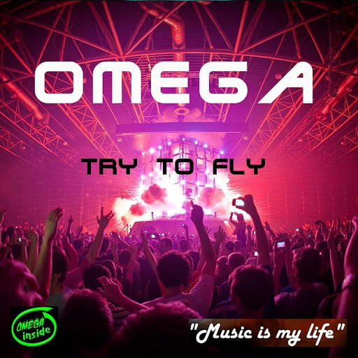 Omega альбом Try to Fly