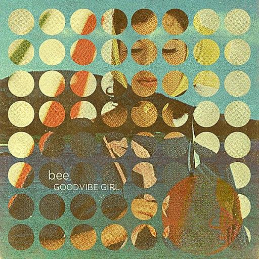 Bee альбом Goodvibe Girl