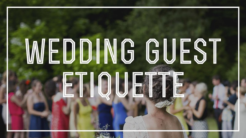 Wedding Guest Etiquette - DO's DON'Ts of Behavior Manners at Weddings