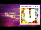 Haipa &amp Incognet - Tonight (Teaser)