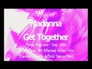 Madonna - Get Together (MFogliato's Kinky Funk 'Art-Effected Video' Mix)
