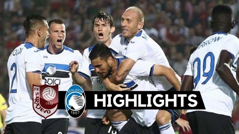 FK Sarajevo - Atalanta 0_8 Golovi