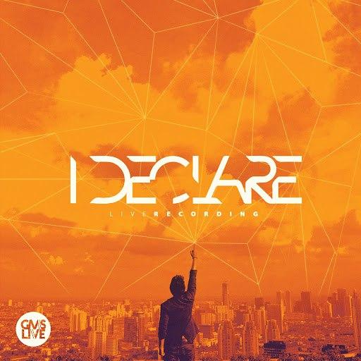 GMS альбом I Declare (Live Recording)