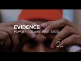 Evidence — Powder Cocaine (feat. Slug)