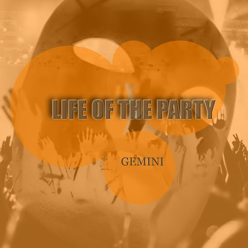 Gemini альбом Life of the Party