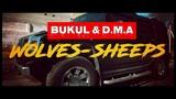 BUKUL &amp D.M.A - Волки-Овцы Wolves-Sheeps (Official Video)