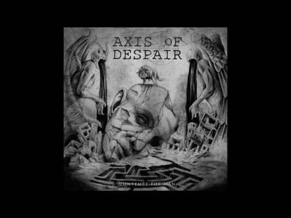 Axis of Despair - Contempt for Man (2018) Full Album HQ (Grindcore)