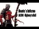 Клип Dante`s Inferno AC DC Highway to Hell