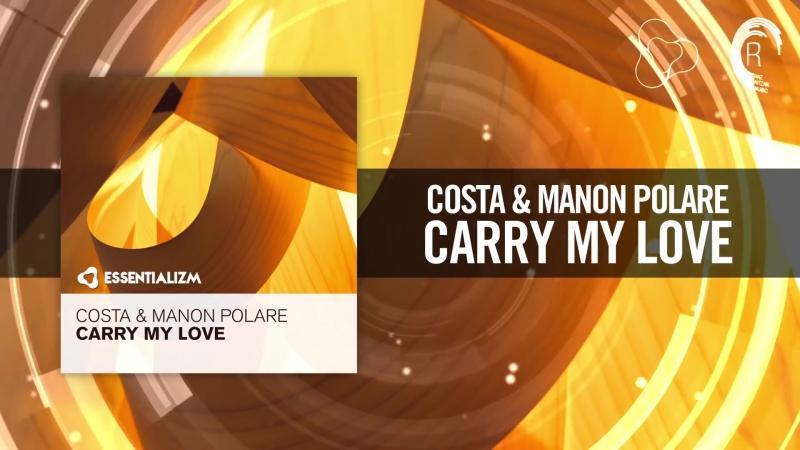 Costa Manon Polare - Carry My Love [FULL] (Essentializm)