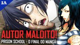 O FINAL REVOLTANTE DE PRISON SCHOOL no MANGÁ