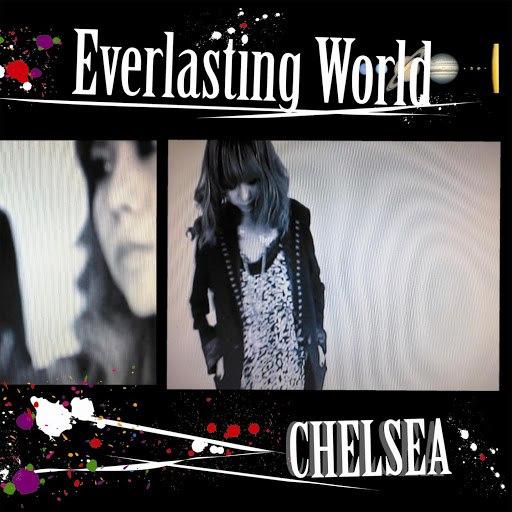Chelsea альбом Everlasting World/Sugar Rain