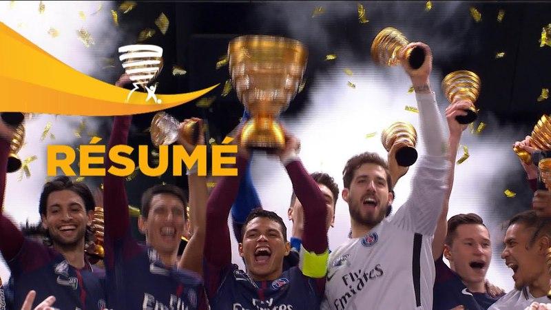 Paris Saint-Germain - AS Monaco ( 3-0 ) (Finale) - Résumé - (PSG - ASM) 2017-18