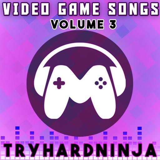 TryHardNinja альбом Video Game Songs, Vol. 3