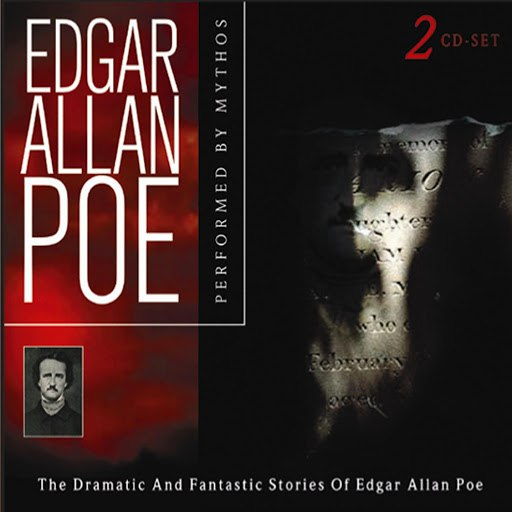 Mythos альбом Edgar Allan Poe - the Dramatic and Fantastic Stories of Edgar Allan Poe