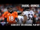 Baltimore Ravens - Denver Broncos - AFC Divisional playoffs; 12.01.2013