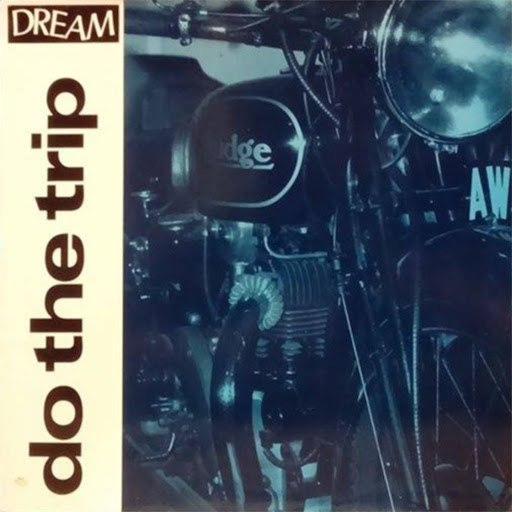 Dream альбом Do the Trip