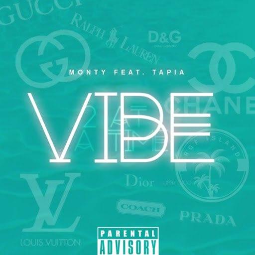Monty альбом Vibe (feat. Tapia)