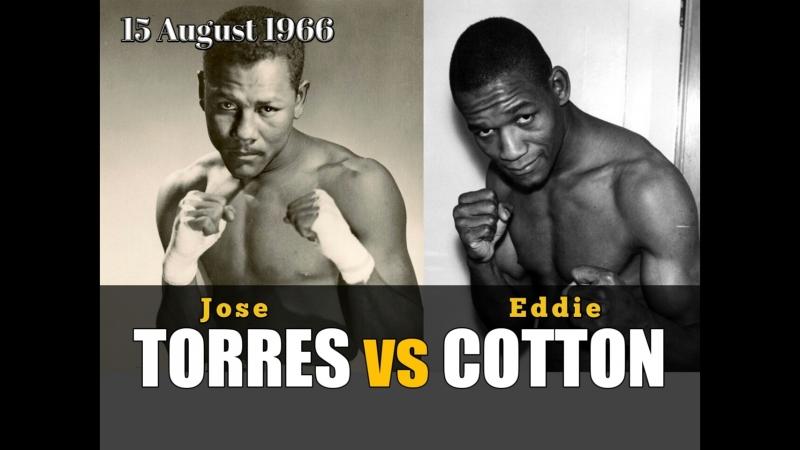 Хосе Торрес vs Эдди Коттон Jose Torres vs Eddie Cotton 15 08 1966