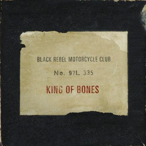Black Rebel Motorcycle Club альбом King of Bones