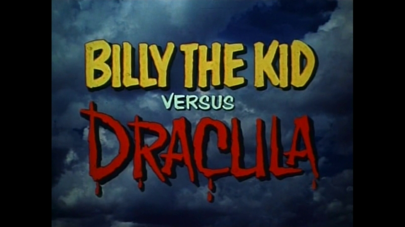 Билли Кид против Дракулы / Billy the Kid Versus Dracula 1966