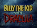 Билли Кид против Дракулы Billy the Kid Versus Dracula 1966