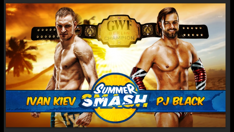 PJ Black vs. Ivan Kiev - GWF Berlin Title Match׃ GWF Summer Smash 2016