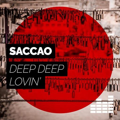 Saccao альбом Deep Deep Lovin'