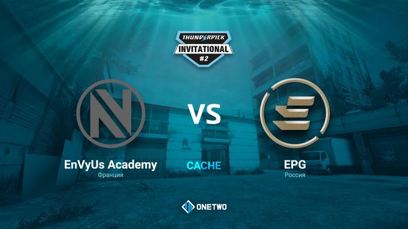 Thunderpick Invitational 2 | EnVyUs Academy vs EPG | BO3 | de_cache | by Afor1zm