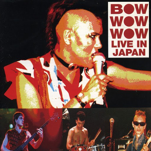 Bow Wow Wow альбом Live In Japan