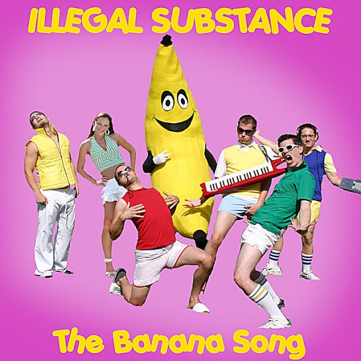 Illegal Substance альбом Banana Song