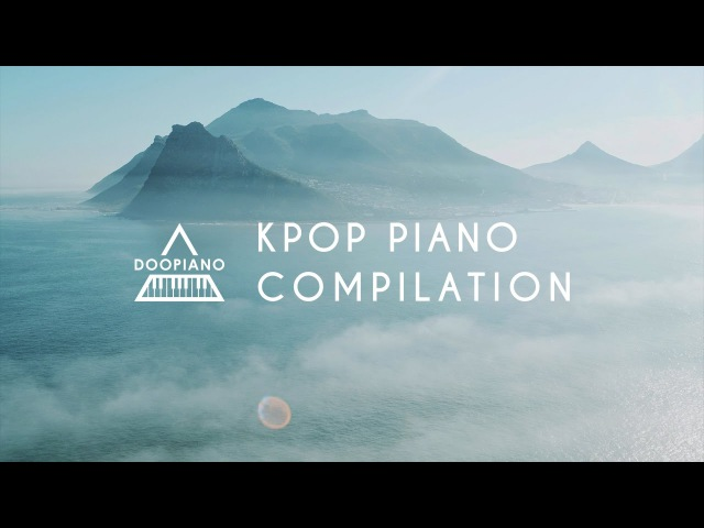 Relaxing Kpop Piano Compilation | 1 Hour Study Sleep Music