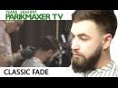 Fade HairCut NEW HAIRCUT MEN'S HAIR tutorial for men Classic fade
