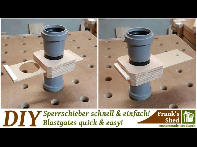 Sperrschieber für Absauganlage einfach und schnell selber bauen DIY Absaugung für Werkstatt