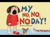 Animated My No No No Day by Rebecca Patterson Read Aloud Books for Children!