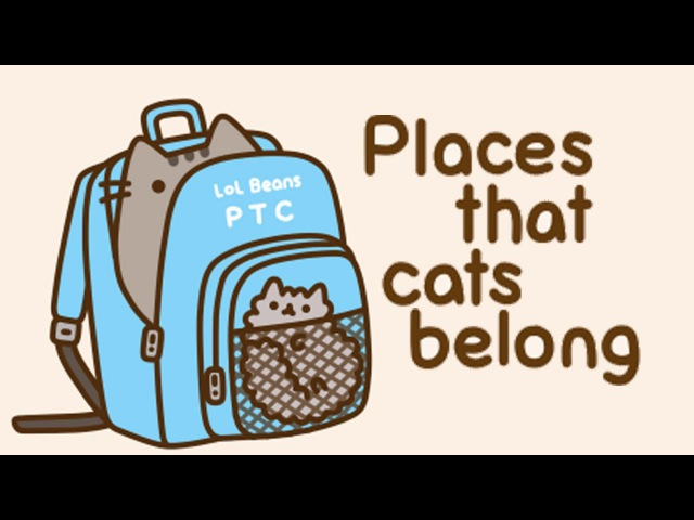 Places That Cats Belong | Pusheen the Cat