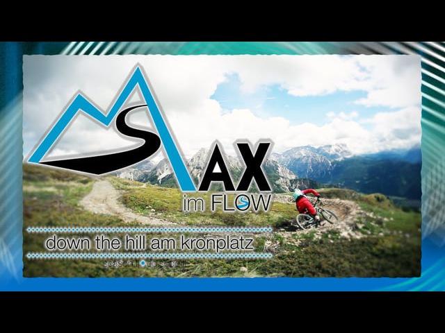 Max Im Flow - Season 2 - Ep. 2 - Down The Hill Am Kronplatz