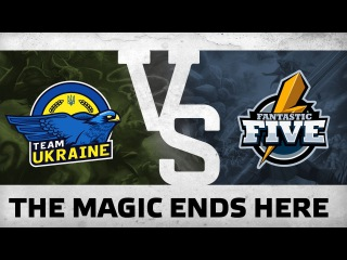 WATCH FIRST: The Magic end here - Team Ukraine vs F5 @ WESG Play-Off