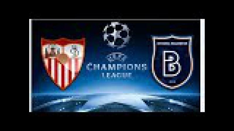 Sevilla Medipol Başakşehir maçı ne zaman saat kaçta hangi kanalda