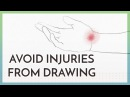Avoid Injuries from Drawing