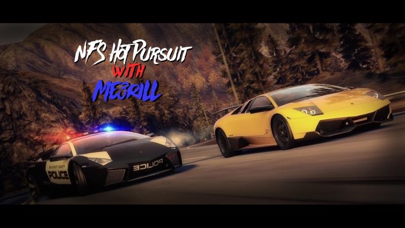 NFS Hot Pursuit - [Ну бывало и хуже (Racer)] Прохождение с Me3riLL