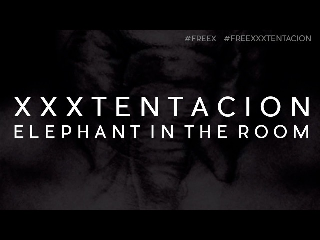 XXXTENTACION - ELEPHANT IN THE ROOM / ПЕРЕВОД / WITH RUSSIAN SUBS / @heroinfather
