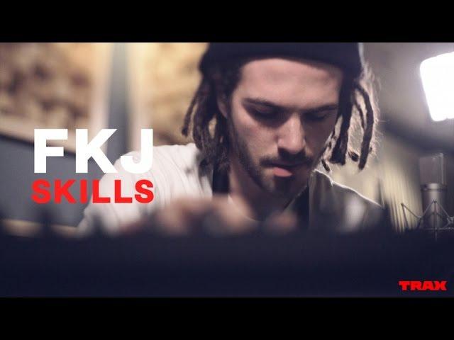 SKILLS the secret technique of FKJ