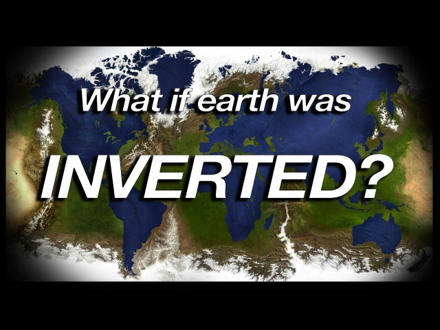 What if Earth was INVERTED (Geography Now!)