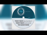 01 The Haggis Horns - Take It Back (feat. Doc Brown) Haggis Records