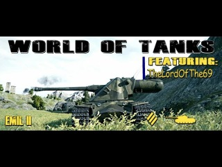 World of Tanks Emil II 9.6K Damage, 10 Frags Domination. WorldofTanks wot