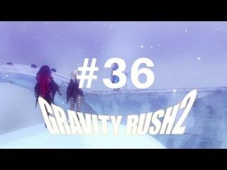 Gravity Rush 2 [PS4] - 36/39