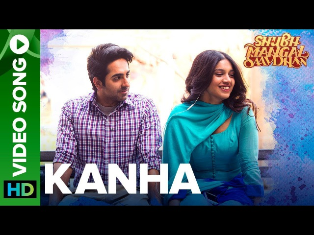 Kanha - Video Song | Shubh Mangal Saavdhan | Ayushmann Bhumi Pednekar | Tanishk - Vayu | Shashaa