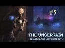 The Uncertain Ep.1 - The Last Quiet Day 5 • Бар Ядро ➤ Прохождение • PC Gameplay ツ