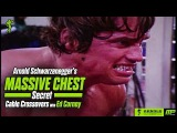 Arnold Schwarzenegger's Secret to Massive Chest Striations - Cable Crossovers With Ed Corney
