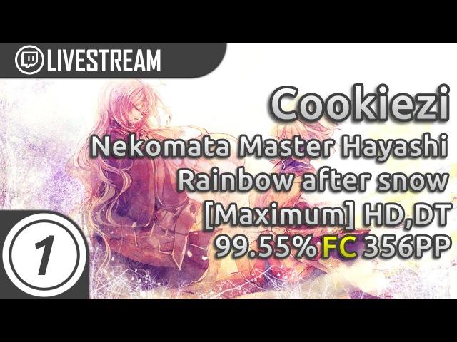 Cookiezi   Nekomata Master Hayashi Momoko - Rainbow after snow [Maximum] HDDT FC 99.55% 356pp 1